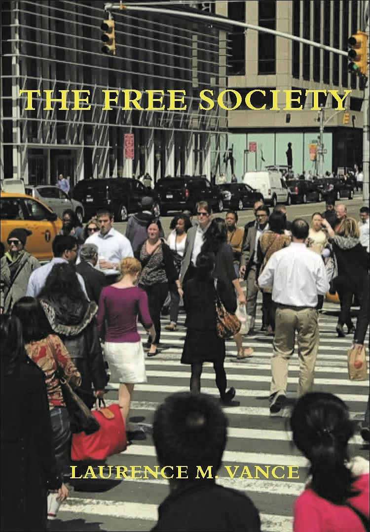 The Free Society, 480 pages, paperback, $19.95