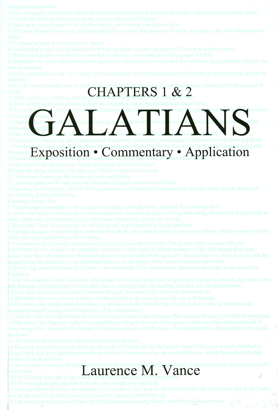 Galatians 1 & 2: Exposition, Commentary, Application, 168 pages, paperback, $9.95