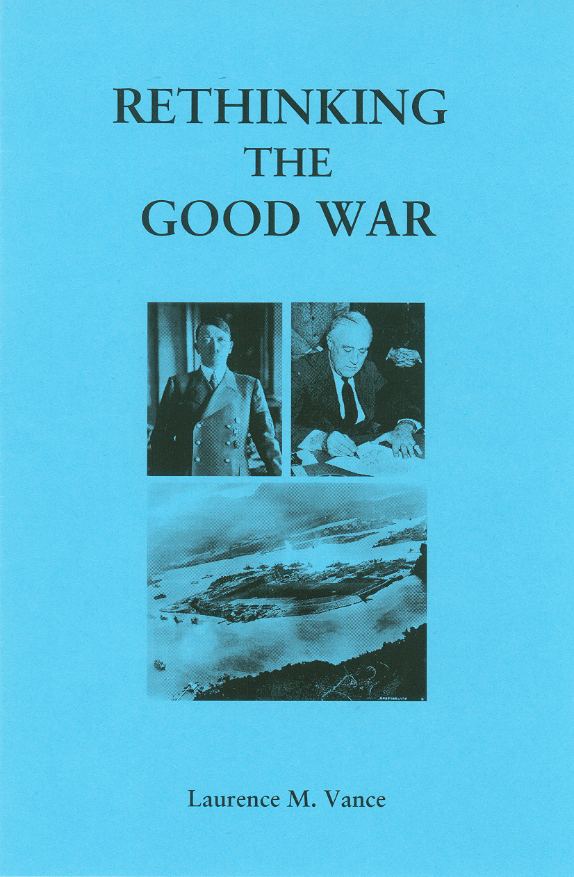 Rethinking the Good War, 36 pages, booklet, $5.95