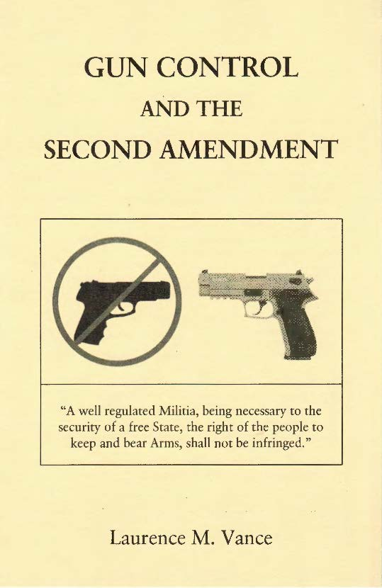 Gun Control and the Second Amendment, 48 pages, booklet, $5.95