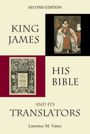 King James, His Bible and Its Translators, 384 pages, paperback, $19.95