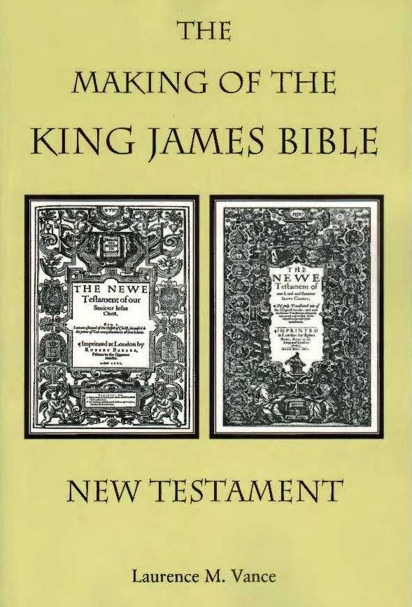 The Making of the King James Bible�New Testament, 288 pages, paperback, $16.95