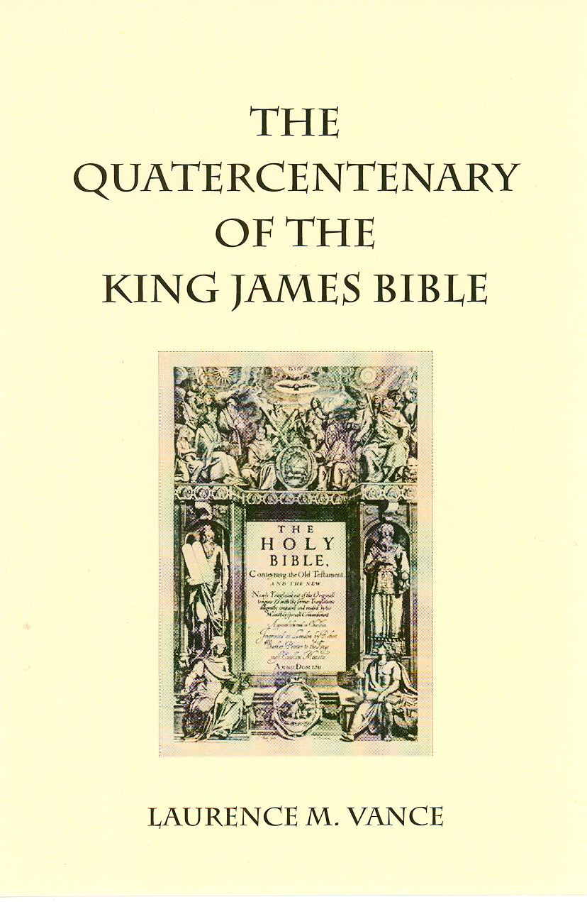 The Quatercentenary of the King James Bible, 31 pages, booklet, $5.95