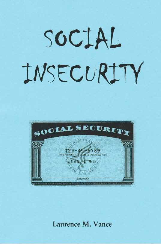 Social Insecurity, 40 pages, booklet, $5.95