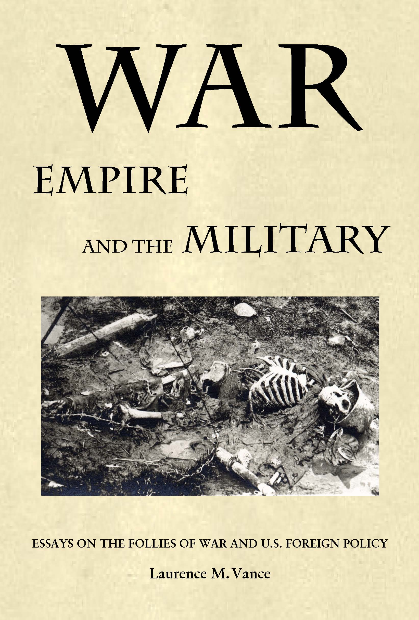 War, Empire, and the Military, 528 pages, paperback, $21.95